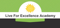 Live For Excellence Academy: Your source of on-line, self-help courses by Rae A. Stonehouse