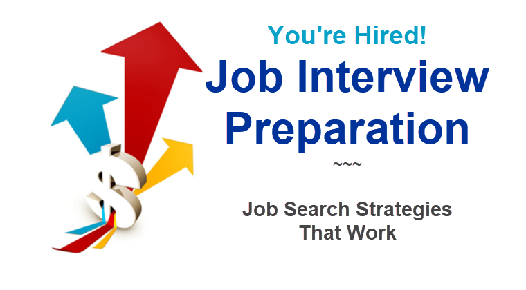 Job Interview Preparation: Job Search Strategies That Work.Self-directed Learning Program.